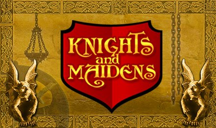 Knights and Maidens