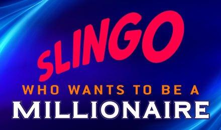 Slingo Who Wants to Be A Millionaire