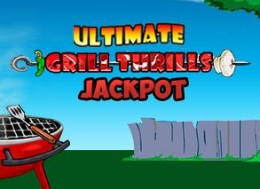 Ultimate Grill Thrills Jackpot slot